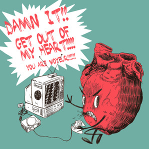 GET OUT OF  MY HEART!!!!.jpg