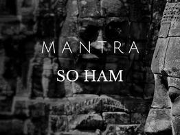 """Mantra """"SO HAM"""" - EU SOU"""