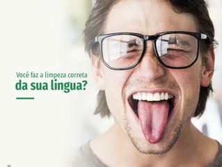 Você faz a limpeza correta da sua Língua?