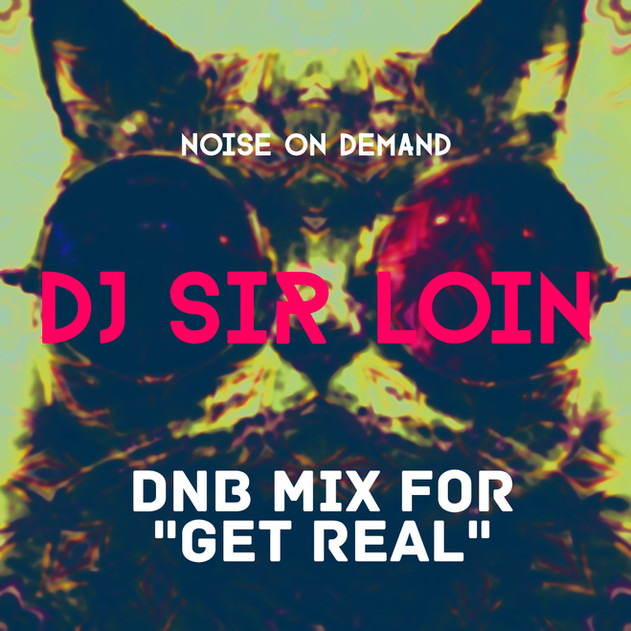Dj Sir Loin Cover Art - Get Real.jpg