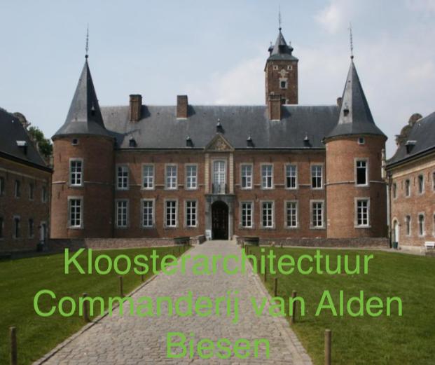 Klooster architectuur Commanderij Alden-Biesen