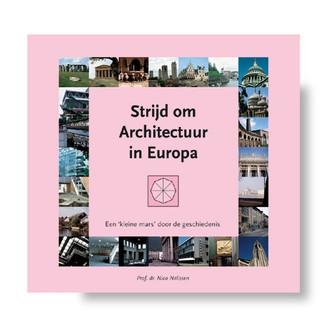 'Strijd om Architectuur in Europa' / 'Hart voor Architectuur in Europa'