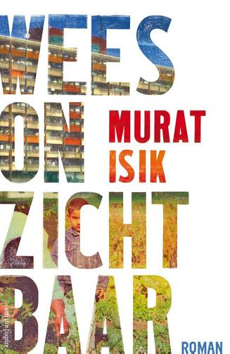'Mijn leestip voor Architectuurliefhebbers': Murat Isik -          Wees Onzichtbaar