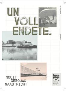 Unvollendete: Nooit gebouwd Maastricht