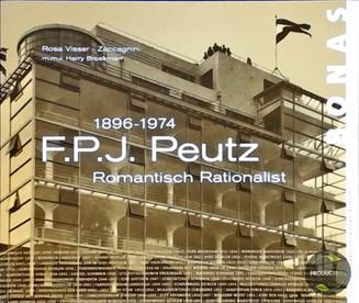 'Mijn leestip voor Architectuurliefhebbers': Rosa Visser-Zaccagnini: F.J.P. Peutz 1896-1974