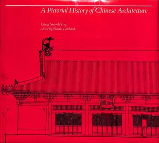 'Mijn leestip voor Architectuurliefhebbers': A pictoral history of Chinese Architecture