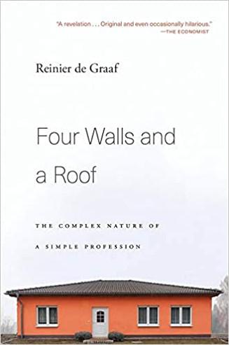'Mijn leestip voor Architectuurliefhebbers': Reinier de Graaf  Four Walls and a Roof