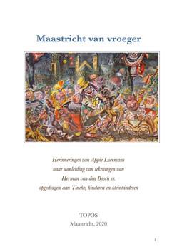 Herinneringen aan Maastricht van vroeger