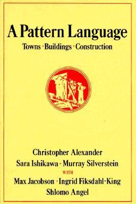 'Mijn leestip voor Architectuurliefhebbers': Christopher Alexander A Pattern Language