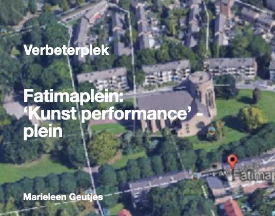 Fatimaplein 'Kunst performance' plein
