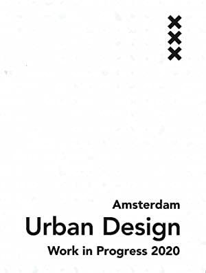 'Mijn leestip voor Architectuurliefhebbers': Erik van der Kooij Amsterdam Urban Design