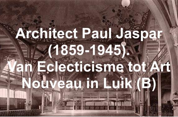 Paul Jaspar Architect Luik (1859-1945)