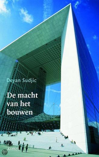 'Mijn leestip voor Architectuurliefhebbers': Deyan Sudjíc De macht van het bouwen