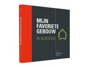 'Mijn leestip voor Architectuurliefhebbers': Mijn Favoriete Gebouw in Nijmegen