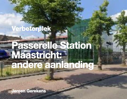 Passerelle Station Maastricht