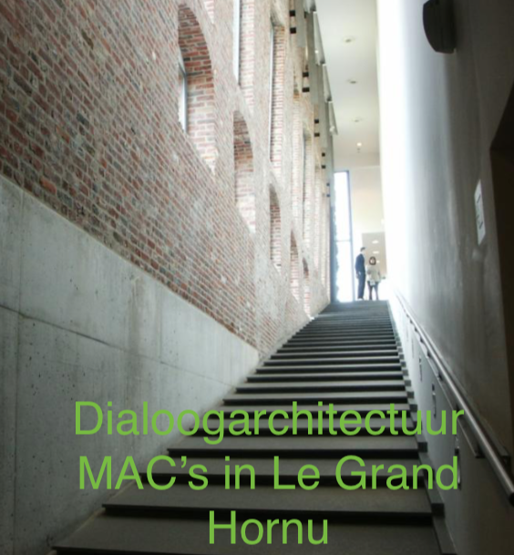 Dialoog architectuur MAC'€™s in Le Grand Hornu
