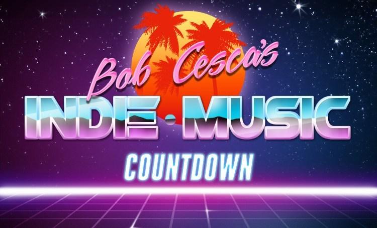 Bob Cesca's Indie Music Countdown