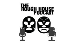 Rough House Podcast