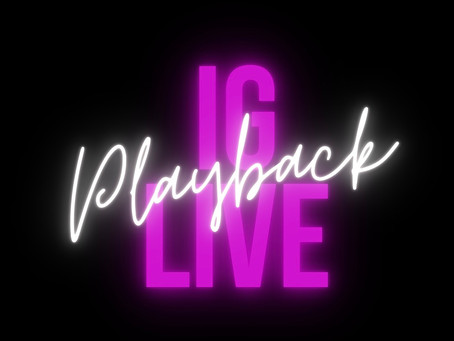 IG Live Playback