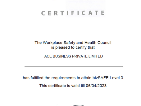 ACE BUSINESS is now BizSafe 3 Certified!