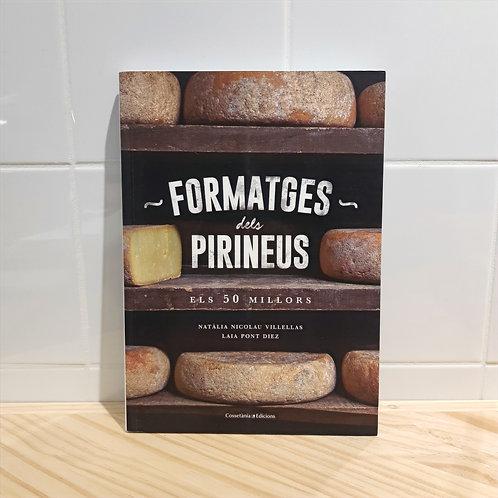 Llibre Formatges dels Pirineus - Els 50 Millors -