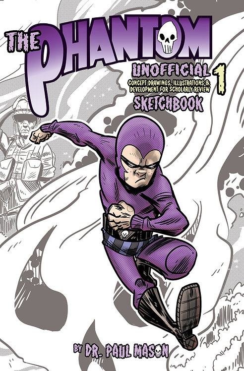 The Phantom: Unofficial Sketchbook #1