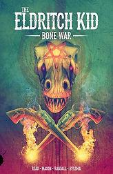 Eldritch Kid: Bone War Hardcover Justin Randall