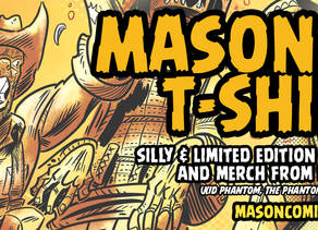 Mason Comics T-Shirts Wave 2!