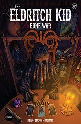 Bone War #3 Emily K Smith
