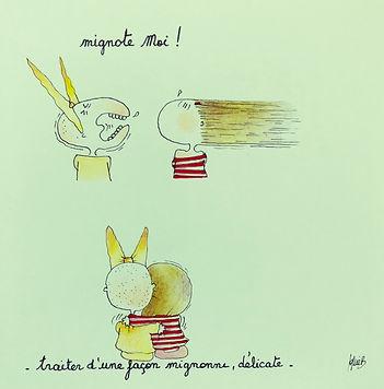 verbe MIGNOTER, by Henriette de Bordeaux. Les dessin de SophieB (Sophie Bolloré), Bordeaux, FRANCE