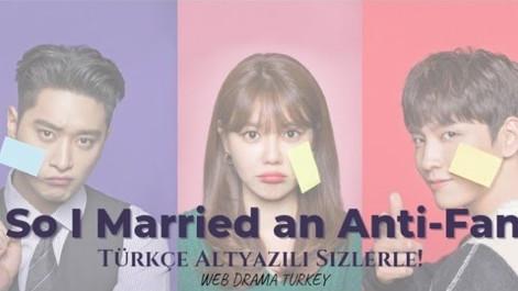 So I Married An Anti-Fan 10. Bölüm