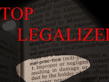 Stop Legalized Malpractice