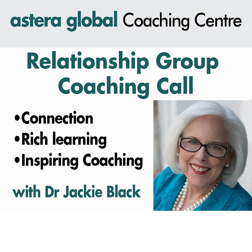 Relationship Group Coaching Call with Dr Jackie Black Ph.D, BCC July 2020