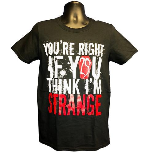 """Strange"" T-Shirt"