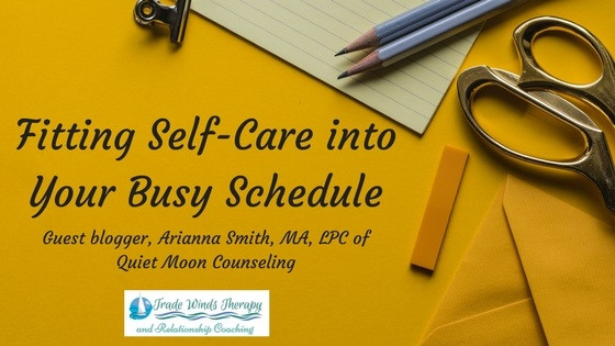 Fitting Self-Care into Your Busy Schedule