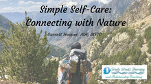 Simple Self-Care: Connecting with Nature