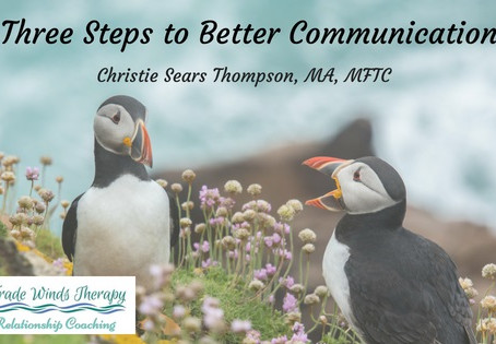 Three Steps to Better Communication