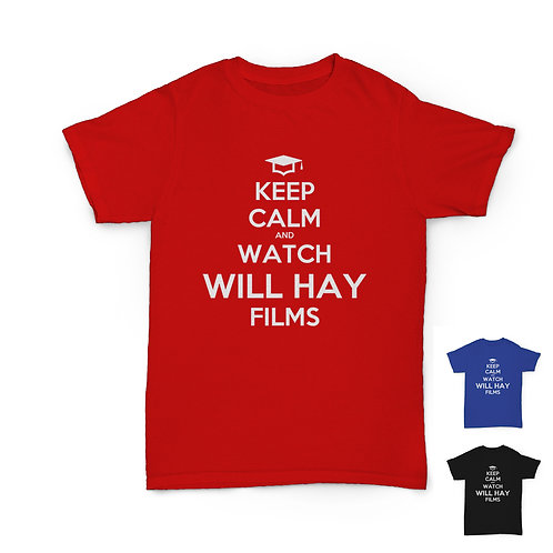 Will Hay Tee - Keep Calm - Lockdown T-Shirt - 3 Colours