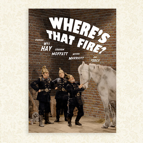 Where's That Fire? (Will Hay) Poster