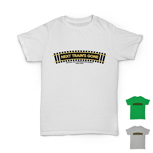 Will Hay Tee - Next Train's Gone - Railway T-Shirt - 3 Colours