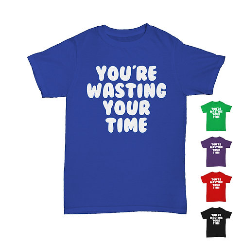 Will Hay  - 'You're Wasting Your Time' from Oh Mr Porter! Tee - 5 Colours