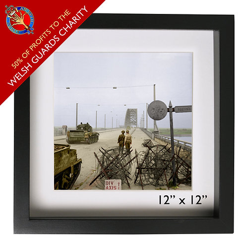 Welsh Guards on Nijmegen Bridge (50% to Charity)
