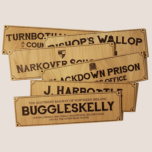 Will Hay - Oak Wood Signs - Buggleskelly, Turnbotham etc