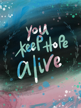 you keep hope alive 1.jpg