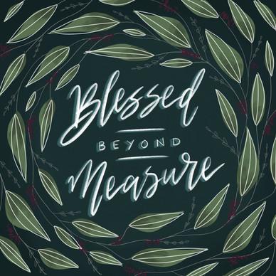 Blessed beyond measure - insta.jpg