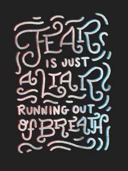 not today_fear is a liar.jpg