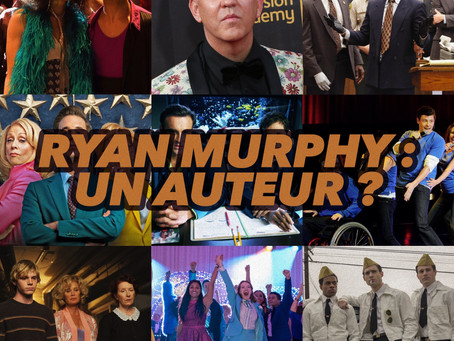 RYAN MURPHY : UN AUTEUR ? (analyse)