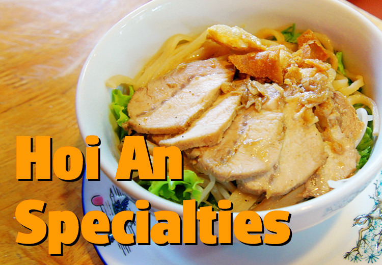 Hoi An Specialties