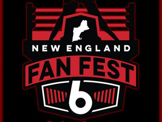 New England Fan Fest 6 on the horizon!