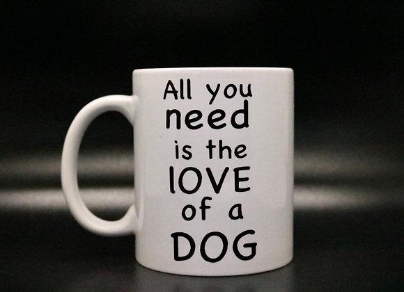 Novelty Mug Love of a Dog